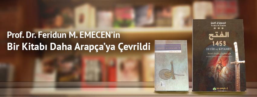 Prof. Dr. Feridun M. EMECEN'in Bir Kitabı Daha Arapça'ya Çevrildi