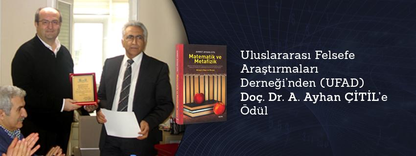 Uluslararası Felsefe Araştırmaları Derneği'nden Doç. Dr. A. Ayhan ÇİTİL'e Ödül