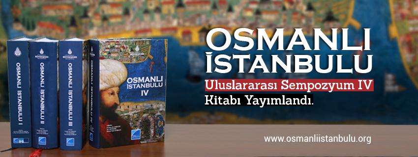 Osmanlı İstanbulu IV Yayımlandı