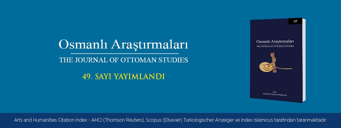 Osmanlı Araştırmaları Dergisi'nin 49. Sayısı Yayımlandı